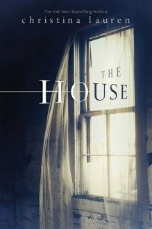 The House - Christina Lauren