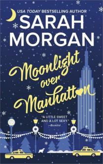 Moonlight Over Manhattan (From Manhattan with Love) - Sarah Morgan