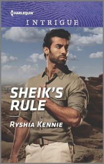 Sheik's Rule (Desert Justice) - Ryshia Kennie