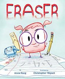 Eraser - Anna Kang,Christopher Weyant