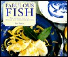 Fabulous Fish Recipes - Liz Trigg