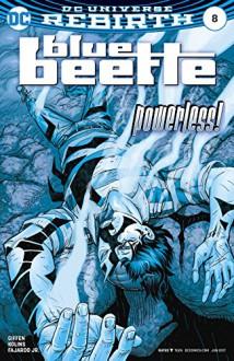 Blue Beetle (2016-) #8 - J.M. DeMatteis,Keith Giffen,Jr., Romulo Fajardo,Scott Kolins