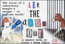 Let the dogs out - Violet's Vegan Comics