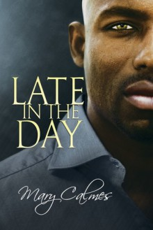 Late in the Day (Vault) - Mary Calmes