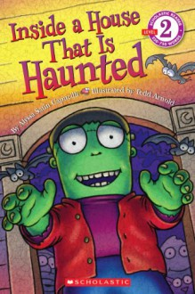 Scholastic Reader Level 2: Inside a House That is Haunted - Alyssa Satin Capucilli