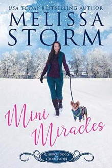 Mini Miracles (The Church Dogs of Charleston #1) - Melissa Storm