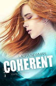 Coherent - Laura Newman