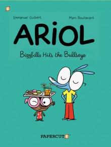 Ariol #5: Bizzbilla Hits the Bullseye - Emmanuel Guibert, Marc Boutavant