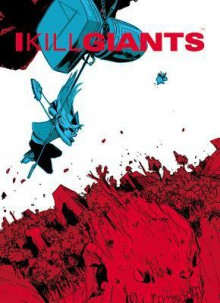 I Kill Giants Fifth Anniversary Edition Hc - Joe Kelly,Jm Ken Niimura