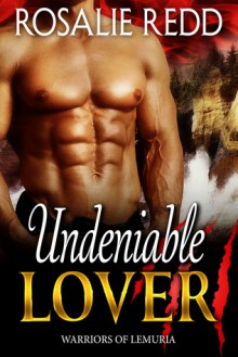 Undeniable Lover - Rosalie Redd