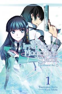 The Irregular at Magic High School, Vol. 1: Enrollment Arc, Part I - Tsutomu Satou