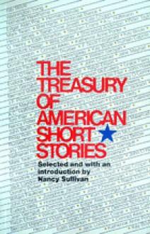 The Treasury Of American Short Stories - Nancy Sullivan