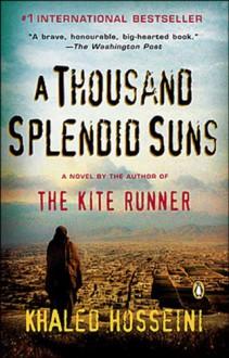 A Thousand Splendid Suns - Khaled Hosseini