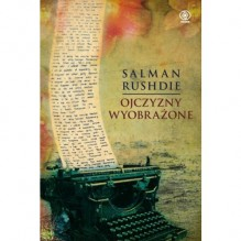 Ojczyzny wyobrażone - Salman Rushdie, Tomasz Hornowski, Ewa Hornowska