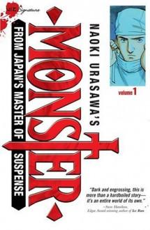 Naoki Urasawa's Monster, Vol. 1 - Naoki Urasawa,Satch Watanabe