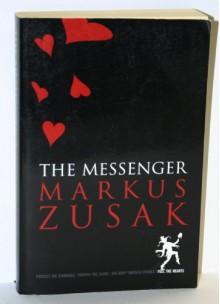 The Messenger - Markus Zusak