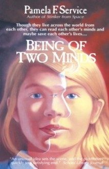 Being of Two Minds - Pamela F. Service