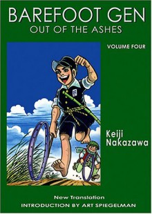 Barefoot Gen, Volume Four: Out of the Ashes - Keiji Nakazawa, Project Gen