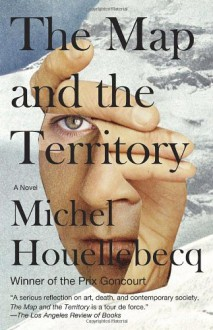 The Map and the Territory (Vintage International) - Michel Houellebecq