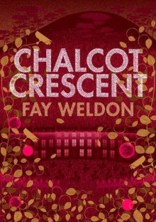 Chalcot Crescent - Fay Weldon