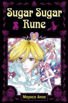 Sugar Sugar Rune, Volume 5 - Moyoco Anno