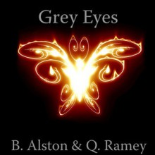 Grey Eyes (The Forever Trilogy #1) - B. Alston, Quinteria Ramey