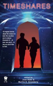 Timeshares (Daw Science Fiction) - Jean Rabe, Martin H. Greenberg