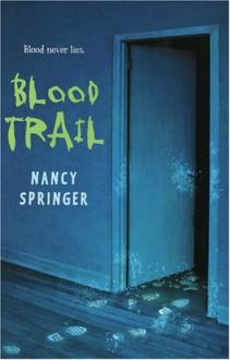 Blood Trail - Nancy Springer