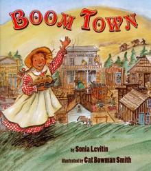 Boom Town - Sonia Levitin, 2at Bowman Smith