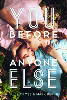 You Before Anyone Else - Mark Perini,Julie Cross