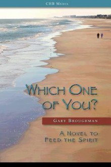 Which One of You? - Gary H. Broughman