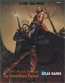 The Players' Survival Guide: The Complete Rulebook for Players of over the Edge (Over the Edge Series) - Jonathan Tweet