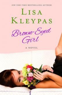 Brown-Eyed Girl (Travises, #4) - Lisa Kleypas