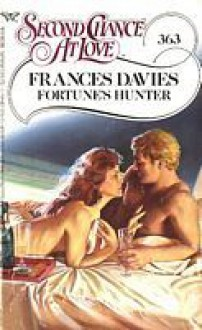 Fortune's Hunter (Second Chance At Love, No 363) - Frances Davies