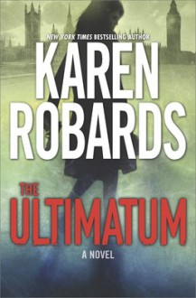 The Ultimatum (The Guardian Book 1) - Karen Robards