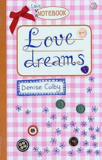 Love Dreams - Denise Colby