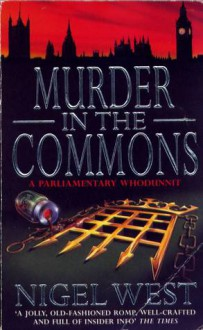 Murder in the Commons - Nigel West
