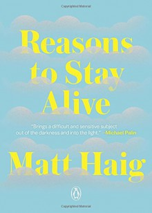 Reasons to Stay Alive - Matt Haig