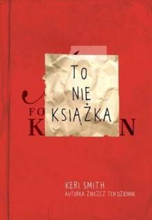 To nie książka - Keri Smith