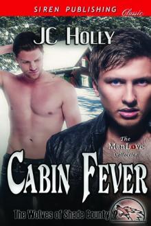 Cabin Fever - J.C. Holly