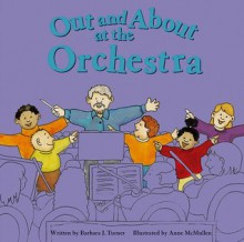 Out and about at the Orchestra - Barbara J. Turner