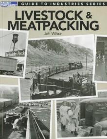 Livestock & Meatpacking - Jeff Wilson