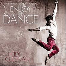 Enjoy the Dance - Iggy Toma,Heidi Cullinan,Heidi Cullinan
