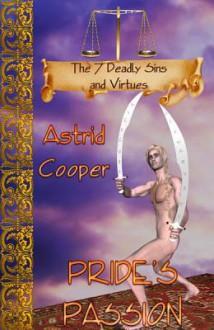 Pride: Pride's Passion - Astrid Cooper