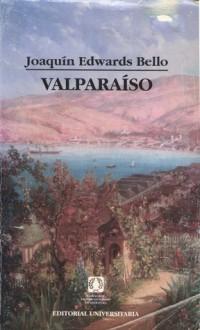 Valparaíso - Joaquín Edwards Bello