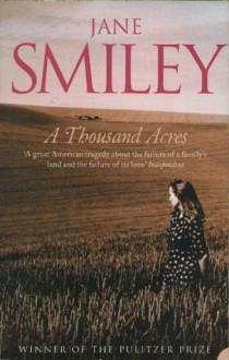 A Thousand Acres - Jane Smiley