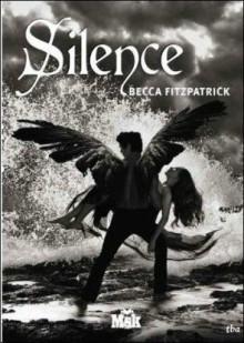 Silence - Becca Fitzpatrick, Marie Cambolieu