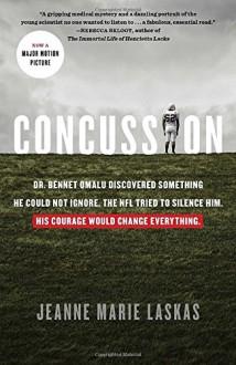 Concussion - Jeanne Marie Laskas