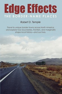 Edge Effects: The Border-Name Places - Robert D. Temple