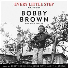 Every Little Step: My Story - Bobby Brown,Nick Chiles